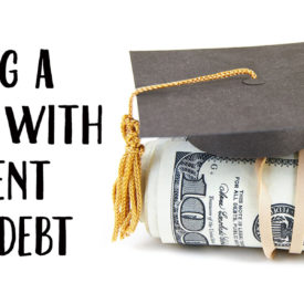 How to Buy a Home with Student Loan Debt